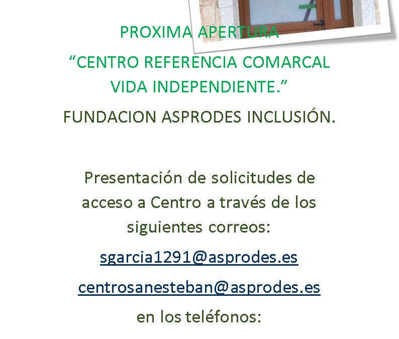 "Próxima apertura ""Centro referencia comarcal Vida Independiente»"